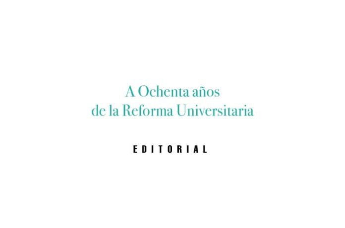A Ochenta años de la Reforma Universitaria