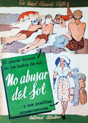 Publicación educativa firmada por Roffo (en cuyo nombre aparece un error, pues se llamaba Ángel Honorio).