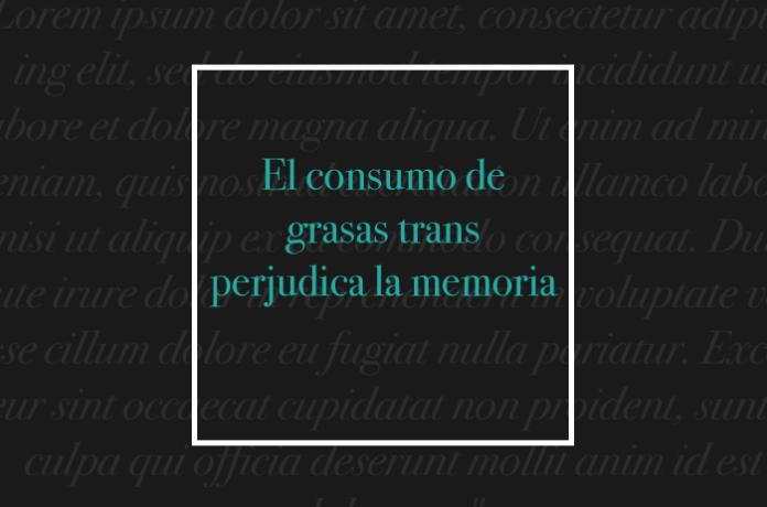 El consumo de grasas trans perjudica la memoria