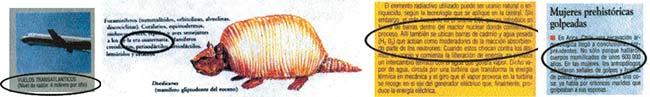 Izq: Dice nivel de radón en lugar de dosis. Medio Izq: El dibujo no corresponde a un gliptodonte del género Doedicurus, del cual no hay registros en el Eoceno. La era cuaternaria no existe. El Cuaternario es uno de los dos períodos de la era Cenozoica. Der. Medio: La fórmula química corresponde al agua oxigenada y no al agua pesada. Der: Hace 600.000 años no existía el Homo sapiens.