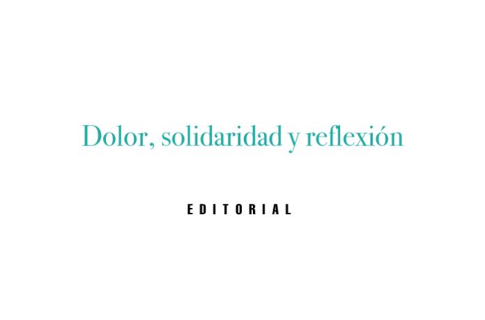 Dolor, solidaridad y reflexión