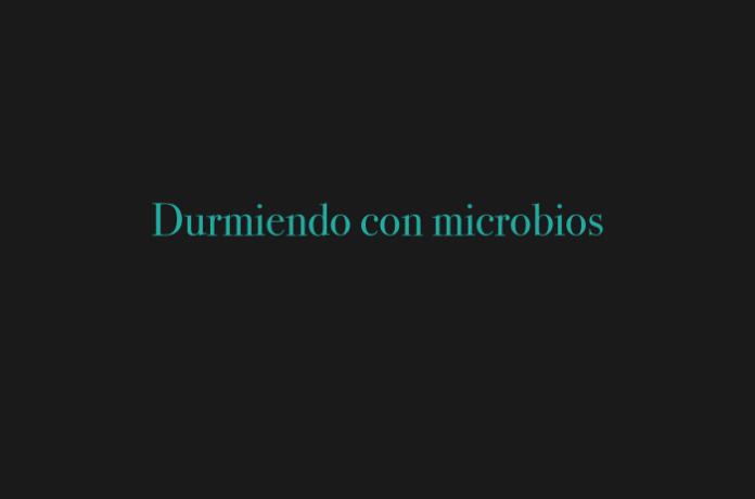 Durmiendo con microbios