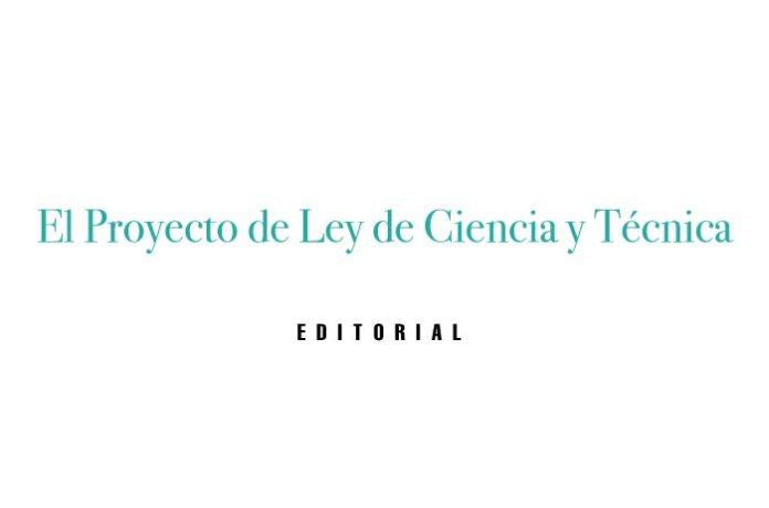 El Proyecto de Ley de Ciencia y Técnica
