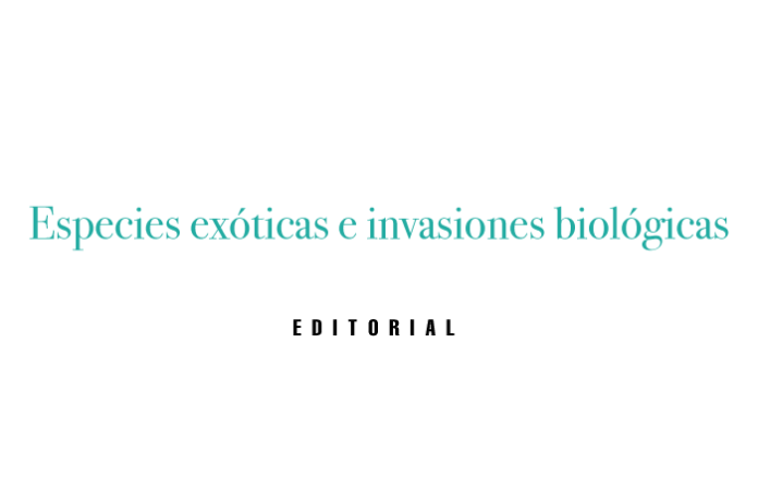 Especies exóticas e invasiones biológicas