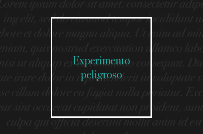 Experimento peligroso