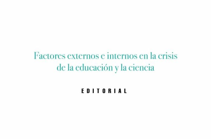 Factores externos e internos en la crisis de la educación y la ciencia