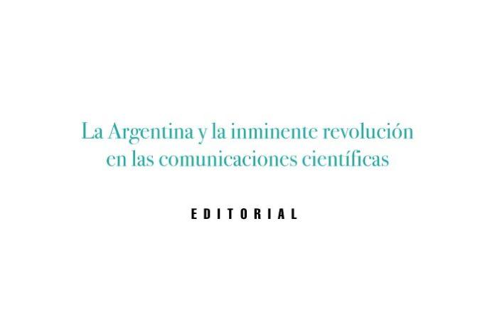 La Argentina y la inminente revolución en las comunicaciones científicas