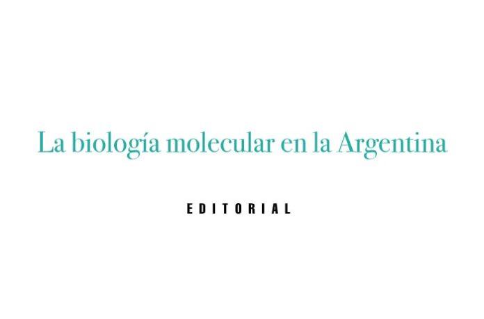 La biología molecular en la Argentina