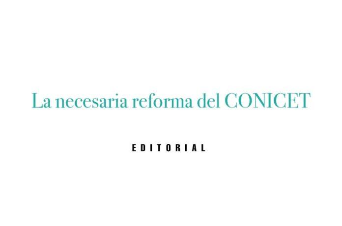 La Necesaria Reforma del CONICET