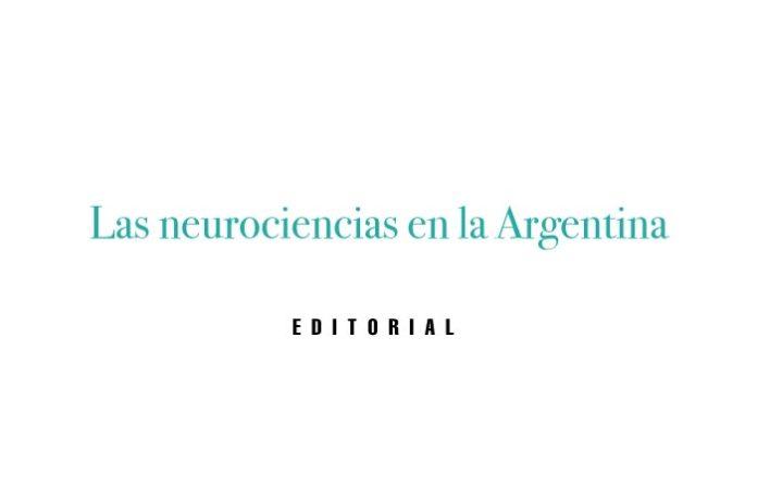 Las neurociencias en la Argentina
