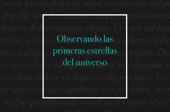 Observando las primeras estrellas del universo