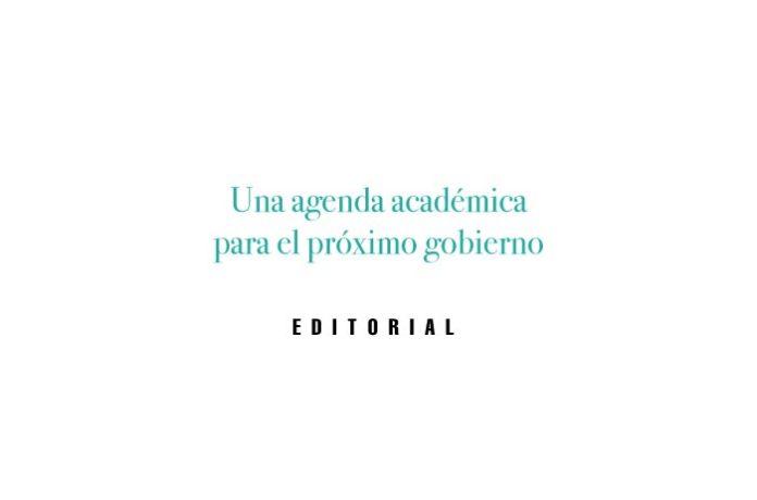 Una agenda académica para el próximo gobierno