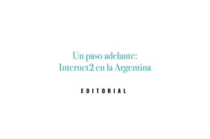 Un paso adelante: Internet2 en la Argentina
